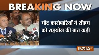 Meat traders arrive at UP CM