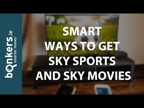 Bonkers.ie TV Ep.17: Smart Ways to Get Sky Sports and Sky Movies