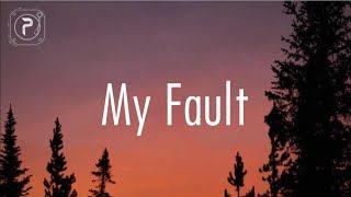 Mac Hunt - My Fault // lyrics
