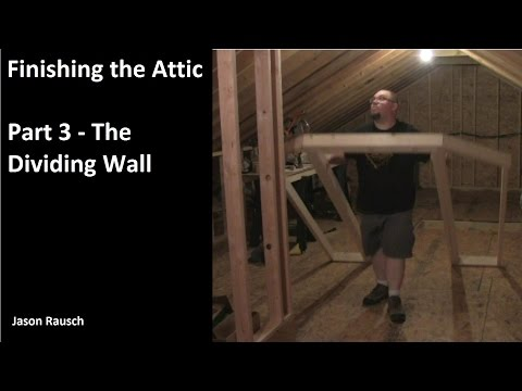 Finishing the Attic - Part 3 - Building the Dividing Wall