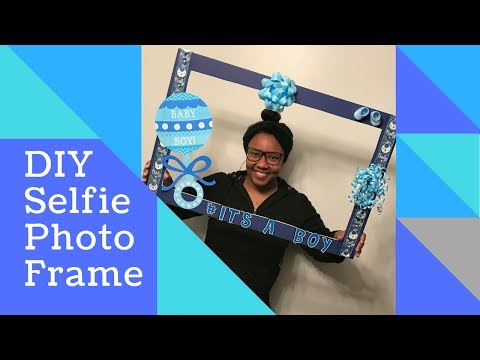 DIY Selfie Photo Frame | Baby Shower Edition | TheWorldofKatrina