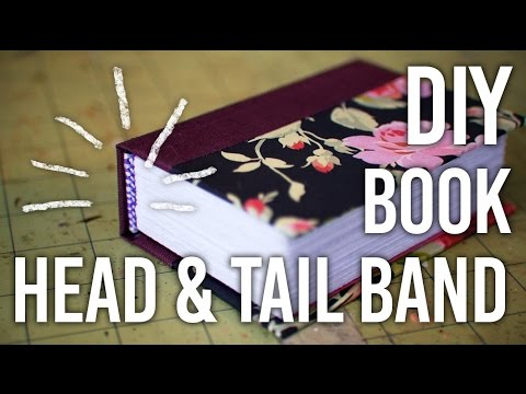 How To Sew a Head/Tail-band onto a Book - DIY