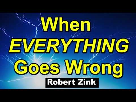 When Everything Goes Wrong - 8 Secrets for Happiness using the Law of Attraction