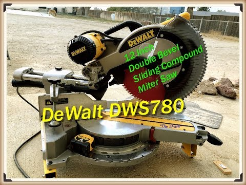 DeWalt DWS780 12 inch Sliding Compound Miter Saw Set-up & Review