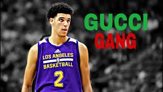 """Lonzo Ball """"Gucci Gang"""" Lakers Mix  ᴴᴰ"""