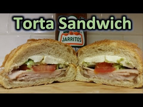 How to make a Torta Sandwich - Mexican Sandwich