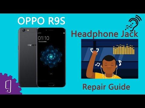 OPPO R9S Headphone Jack Repair Guide