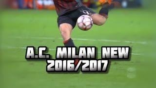 AC.MILAN NEW ERA 2016/2017