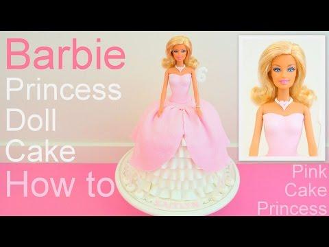 Barbie Princess Doll Cake How to by Pink Cake Princess