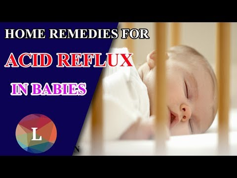 Acid Reflux In Infants -  Home Remedies for Acid Reflux in Babies