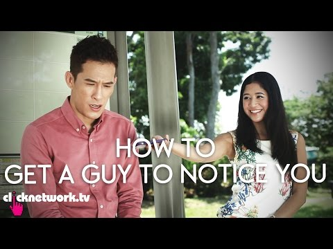 How To Get a Guy To Notice You - It's a Date! Tutorials: EP2