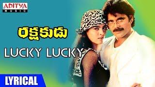 Lucky Lucky Lyrical | Rakshakudu Movie Songs || Nagarjuna, Sushmita Sen || A R Rahman