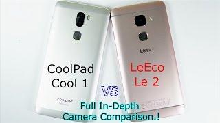 Coolpad Cool 1 Vs LeEco/LeTv Le 2: Full In-Depth Camera Comparison