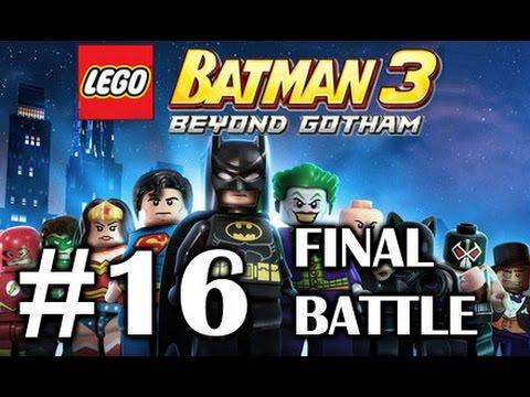 LEGO BATMAN 3 - PART 16 - Final Battle Batman Robin Green Lantern Wonder Woman saves Superman