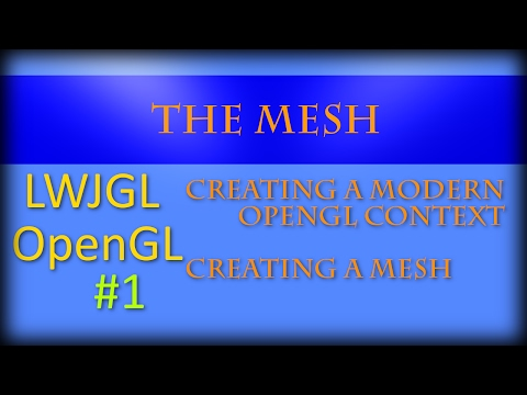 3D Graphics with Java and LWJGL 3: #1: Mesh and Context Creation