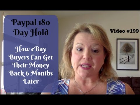 Paypal 180 Day Hold - eBay Buyers can Get Their Money Back