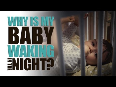 Why is my Baby Waking in the Night?