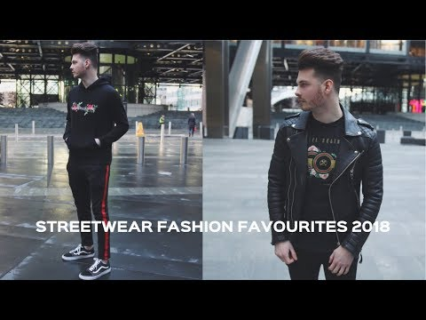 MENS POPULAR FASHIONABLE PICK UPS - BEST STREETWEAR PIECES FOR 2018