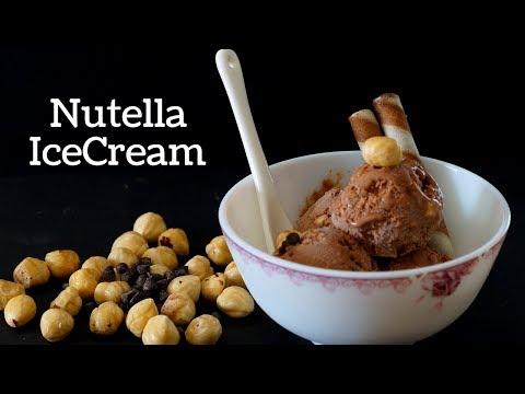 Nutella Ice Cream - Homemade Nutella Ice Cream - How To Make Ice Cream at Home