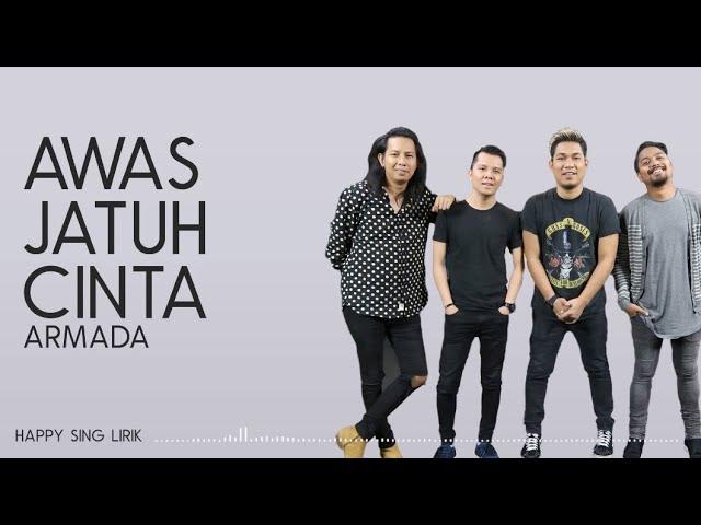 Download Armada - Awas Jatuh Cinta (Lirik) MP3 Gratis