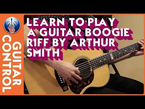Learn to Play a Guitar Boogie Riff by Arthur Smith