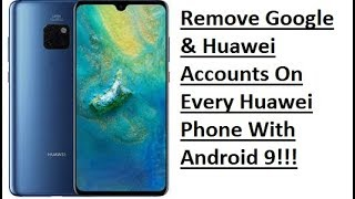 FRP Lock HUAWEI MATE 20/20 PRO And Huawei Device Android 8