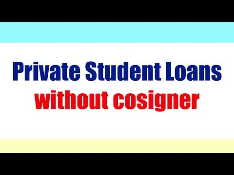 Private Student Loans without a cosigner
