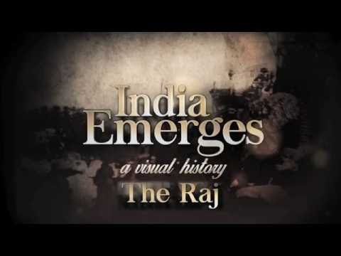 India Emerges: The Raj - Discovery Channel