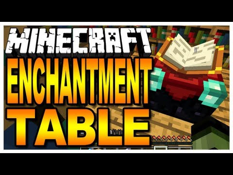 Minecraft - The Enchantment Table