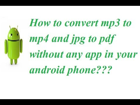How to convert file mp3 to mp4 || change file jpg to png in any format without any app in android