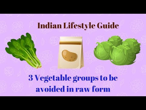 Why these 3 Raw vegetables should be avoided? || Indian Lifestyle Guide