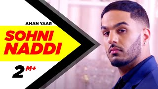 Sohni Naddi | Aman Yaar | Latest Punjabi Song 2016 | Speed Records