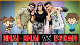 BHAI - BHAI vs BEHAN || Rachit Rojha