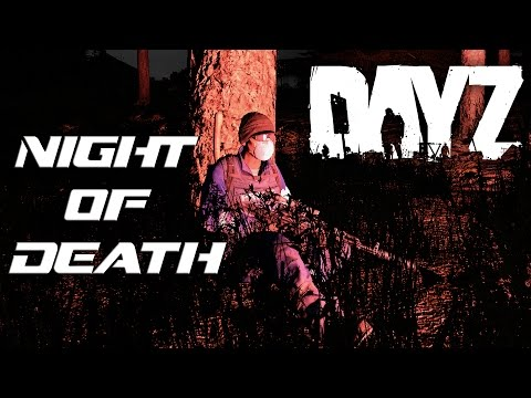Night of Death! : DayZ RP (EP1)
