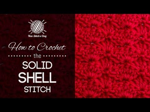 How to Crochet the Solid Shell Stitch