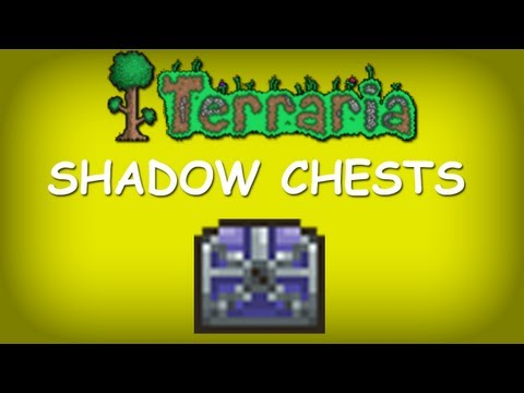 Terraria - Shadow Chests
