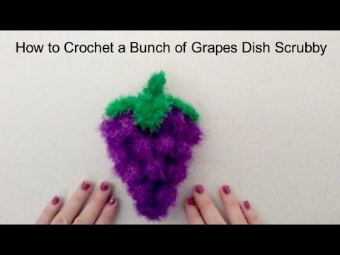 How to Crochet a Bunch of Grapes Dish Scrubby using Scrubby Sparkle Yarn