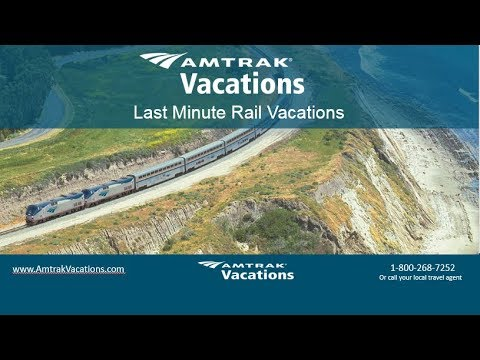 Last Minute Rail Vacations (6.27.18)