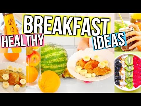 Healthy Breakfast Ideas! Fast, Easy & Delicious!