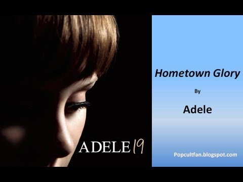 Adele - Hometown Glory (Lyrics)