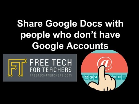 How to Share Google Docs With People Who Don't Have Google Accounts