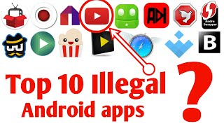 Top 10 Best useful illegal Android apps 2018   Banned on Play store 2018 -Must try!