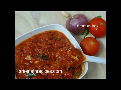 Tomato Chutney - How to make Tomato Chutney - Thakkali Chutney - Side dish for Idli,Dosa & Chapathi