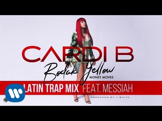 Cardi B - Bodak Yellow (feat. Messiah) [Latin Trap Remix]