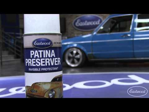 How To Preserve Patina & Save The Appearance of Old Original Paint - Patina Preserver - Eastwood