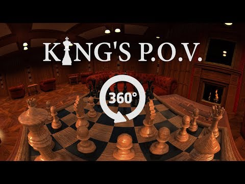 360° CHESS (From King's P.O.V.)