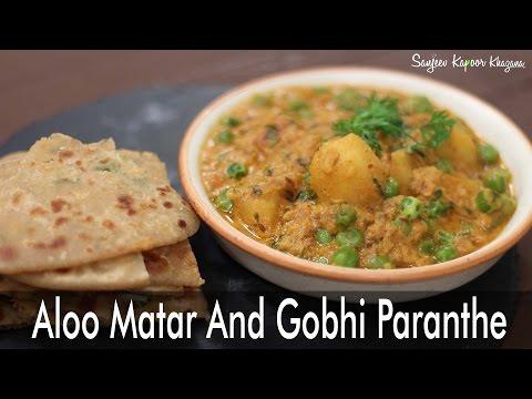 Aloo Matar And Gobhi Paranthe | Majha Kitchen | Sanjeev Kapoor Khazana