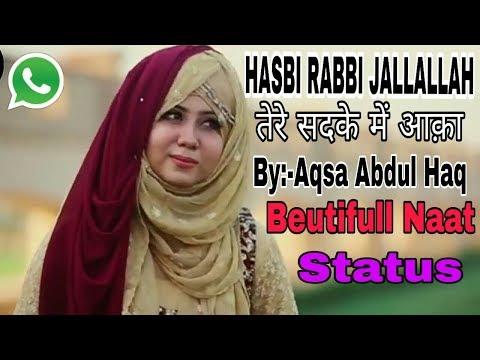 hasbi rabbi jallallah Naat whatsapp status video Youtube HD