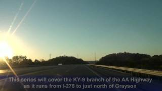 KY-9 East (AA Highway) Part 1