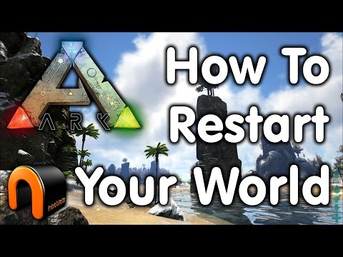 ARK: How To Reset Your World Map